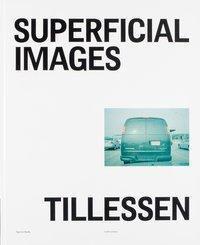 Superficial Images, Peter Tillessen