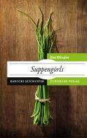 Suppengörls, Eva Klingler
