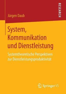 System, Kommunikation und Dienstleistung, Jürgen Daub