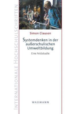 Systemdenken in der außerschulischen Umweltbildung, Simon Clausen