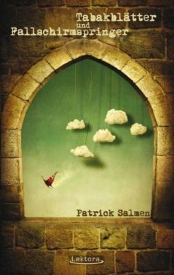 Tabakblätter und Fallschirmspringer, Patrick Salmen
