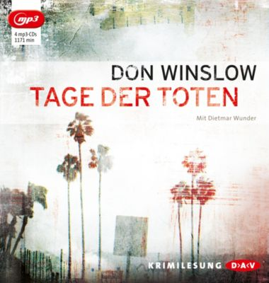 Tage der Toten, 4 MP3-CDs, Don Winslow