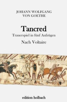 Tancred, Johann Wolfgang von Goethe
