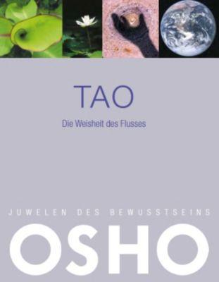 Tao - Die Weisheit des Flusses, Osho