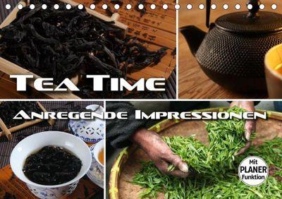 Tea Time - anregende Impressionen (Tischkalender 2019 DIN A5 quer), Renate Bleicher