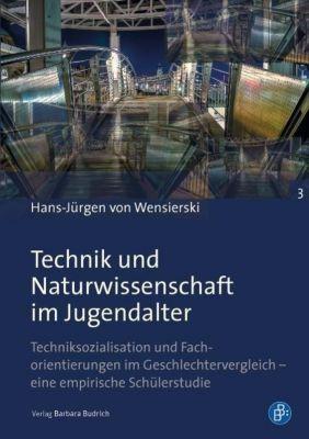 Technik und Naturwissenschaft im Jugendalter, Hans-Jürgen von Wensierski