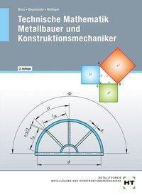 Technische Mathematik Metallbauer und Konstruktionsmechaniker, Josef Moos, Hans Werner Wagenleiter, Peter Wollinger