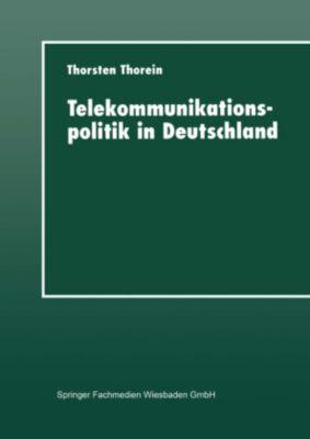 Telekommunikationspolitik in Deutschland, Thorsten Thorein