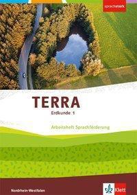 TERRA Erdkunde, Differenzierende Ausgabe Nordrhein-Westfalen ab 2017: Bd.1 5./6. Schuljahr, Arbeitsheft Sprachförderung