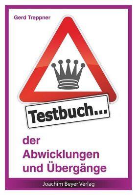 Testbuch der Abwicklungen und Übergänge, Gerd Treppner