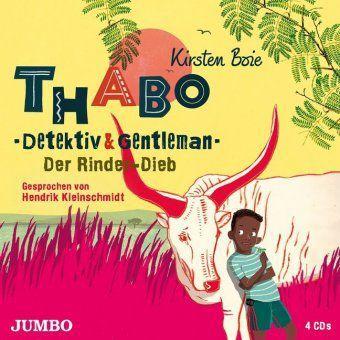 Thabo. Detektiv & Gentleman - Der Rinder-Dieb, 4 Audio-CD, Kirsten Boie