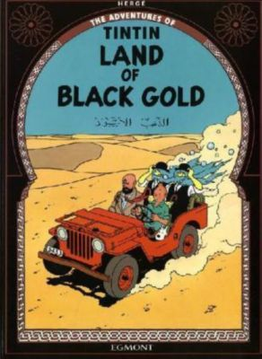 The Adventures of Tintin - Land of Black Gold, Hergé