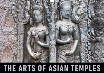 The Arts of Asian Temples (Wall Calendar 2018 DIN A3 Landscape), Martin Ristl