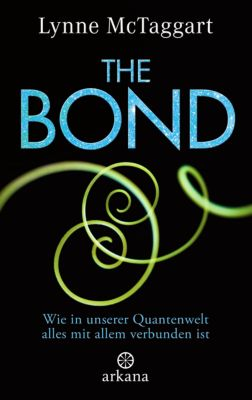 The Bond, Lynne McTaggart