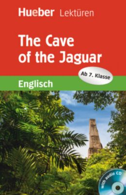 The Cave of the Jaguar, mit Audio-CD, Sue Murray