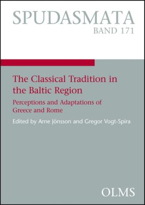 The Classical Tradition in the Baltic Region
