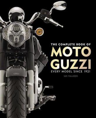 The Complete Book of Moto Guzzi, Ian Falloon