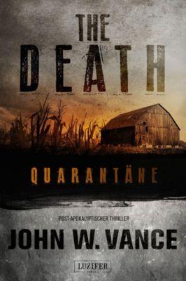 THE DEATH - Quarantäne, John W. Vance