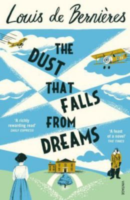 The Dust that Falls from Dreams, Louis De Bernières