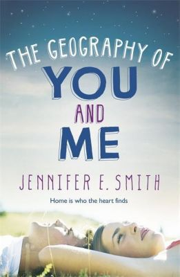 The Geography Of You And Me, Jennifer E. Smith