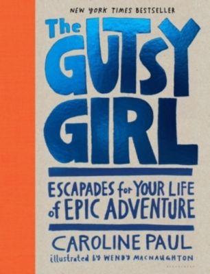 The Gutsy Girl, Caroline Paul