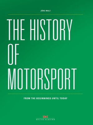 The history of Motorsport, Jörg Walz