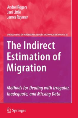 The Indirect Estimation of Migration, Andrei Rogers, Jani Little, James Raymer