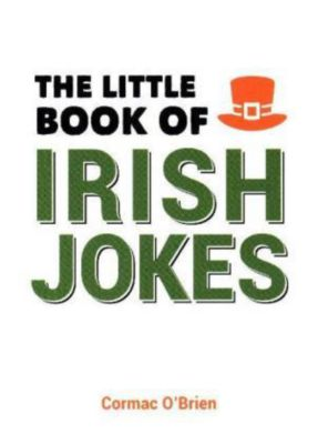 The Little Book of Irish Jokes, Cormac O'Brien