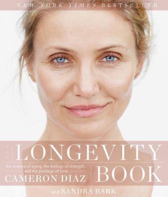 The Longevity Book, Cameron Diaz, Sandra Bark
