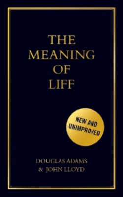 The Meaning of Liff, John Lloyd, Douglas Adams