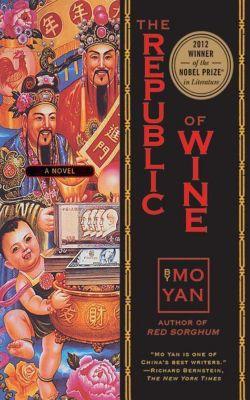 The Republic of Wine, Mo Yan