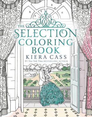 The Selection Coloring Book, Kiera Cass