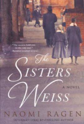 The Sisters Weiss, Naomi Ragen