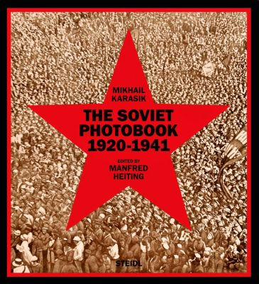 The Soviet Photobook 1920-1941, Mikhail Karasik