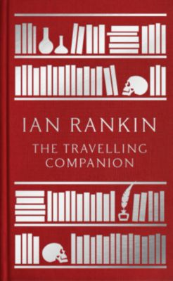 The Travelling Companion, Ian Rankin