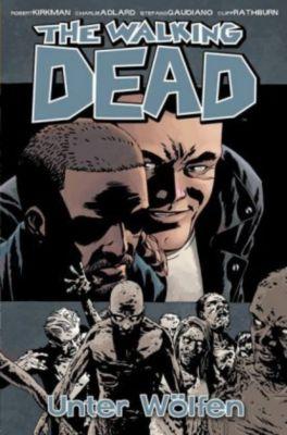 The Walking Dead - Unter Wölfen, Robert Kirkman