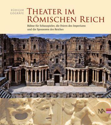 Theater im Römischen Reich, Rüdiger Gogräfe