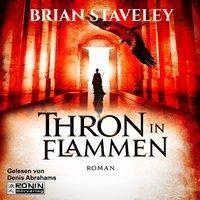 Thron in Flammen, 3 MP3-CDs, Brian Staveley
