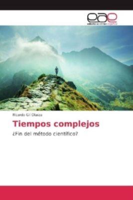 Tiempos complejos, Ricardo Gil Otaiza