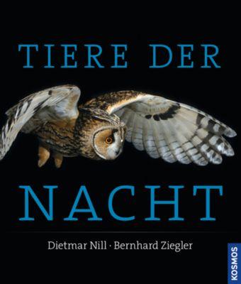 Tiere der Nacht, Dietmar Nill, Bernhard Ziegler
