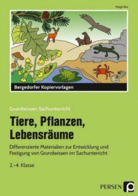 Tiere, Pflanzen, Lebensräume, Margit Rex