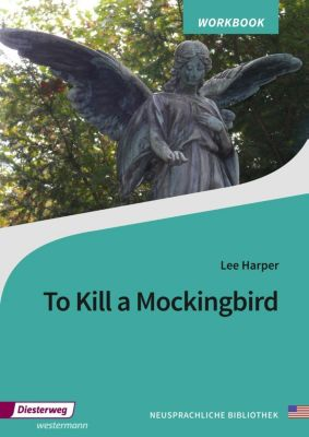 To Kill a Mockingbird, Workbook, Harper Lee