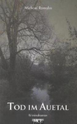 Tod im Auetal, Michael Romahn