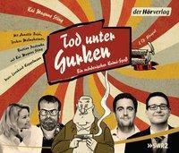 Tod unter Gurken, 2 Audio-CDs, Kai M. Sting
