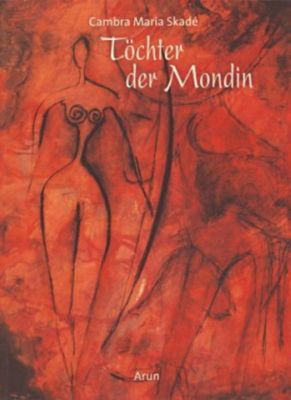 Töchter der Mondin, Cambra Maria Skadé