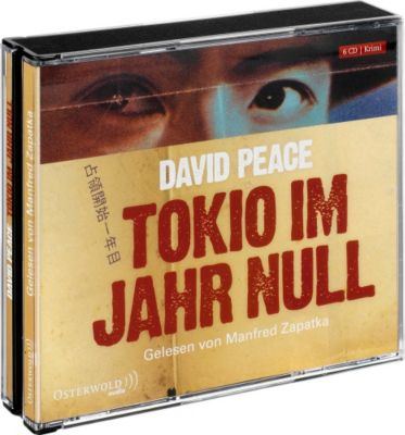 Tokio im Jahr Null, 6 Audio-CDs, David Peace