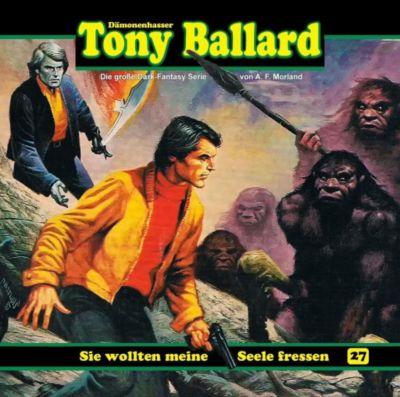 Tony Ballard - Sie wollten meine Seele fressen, 1 Audio-CD, A. F. Morland