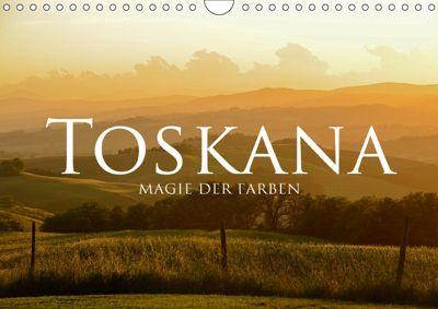 Toskana - Magie der Farben (Wandkalender 2019 DIN A4 quer), Fabian Keller