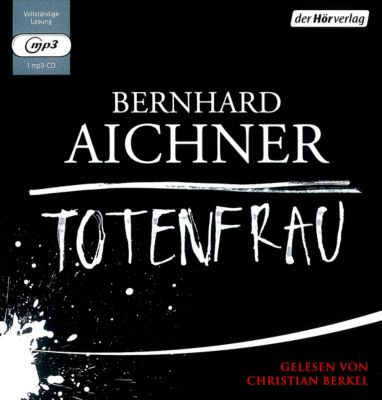 Totenfrau, mp3-CD, Bernhard Aichner