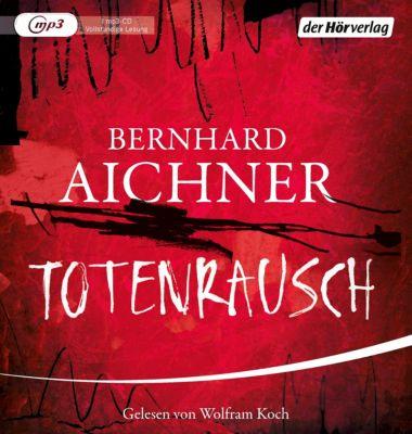 Totenrausch, 1 MP3-CD, Bernhard Aichner